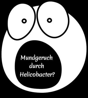 Helicobacter Mundgeruch